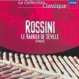 Rossini - Le Barbier de Séville / extraits
