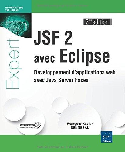 JSF 2 avec Eclipse - Développement d'applications web avec Java Server Faces (2ième édition)