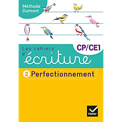 Les cahiers d'écriture CP-CE1 Éd. 2019 - Cahier nº 2 PERFECTIONNEMENT
