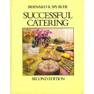 Successful Catering by B.R. Splaver (1982-12-06)