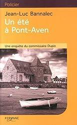 Un été à Pont-Aven : Une enquête du commissaire Dupin