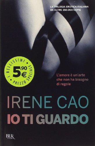Io ti guardo par Irene Cao