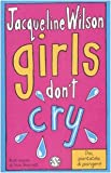 Girls don't cry. Tre ragazze tre: 4