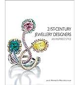 [(21st Century Jewellery Designers: An Inspired Style)] [Author: J. Weir-De La Rochefoucauld] published on (November, 2013)