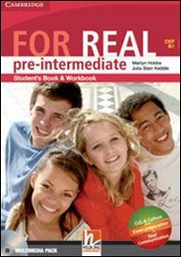 For real. Pre-intermediate. Multimedia pack. Per le Scuole superiori. Con CD Audio. Con CD-ROM. Con espansione online