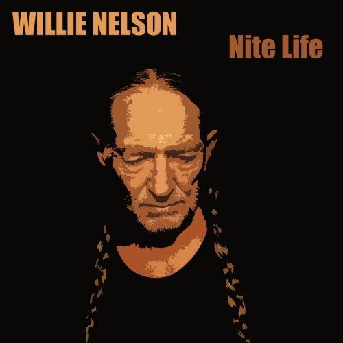 Willie Nelson: Nite Life