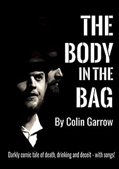 The Body in the Bag (English Edition) di [Garrow, Colin]