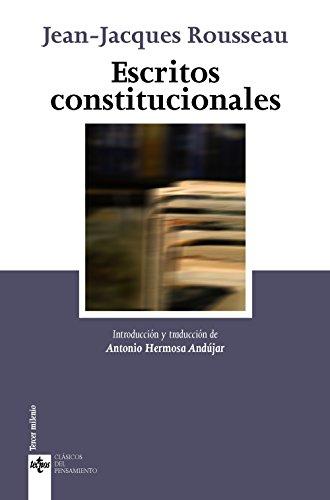 Escritos constitucionales (Clásicos - Clásicos Del Pensamiento) por Jean-Jacques Rousseau
