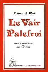 Le vair palefroi : Conte courtois du 13e siècle