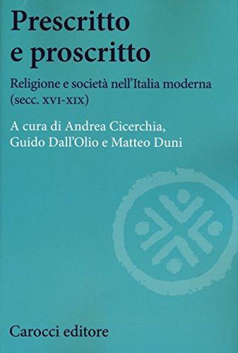 Prescritto e proscritto. Religione e società nell'Italia