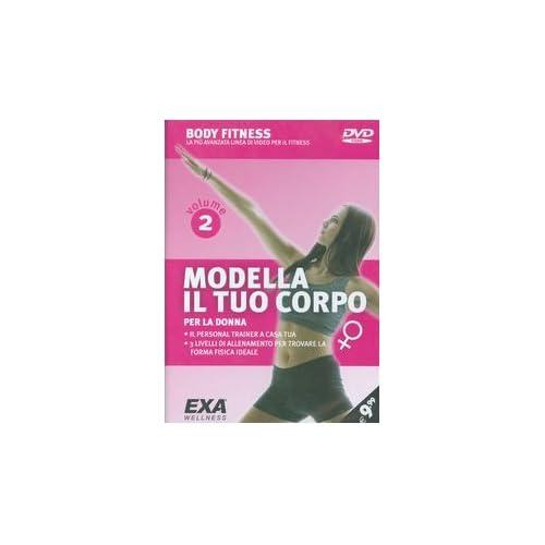 Modella Il Tuo Corpo. Per La Donna. Dvd: 2