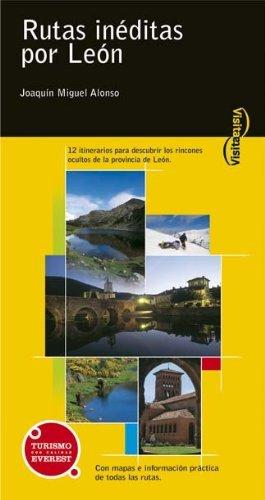 Portada del libro Rutas inéditas por León (Visita / Serie Amarilla) de Alonso González Joaquín Miguel (2005) Tapa blanda