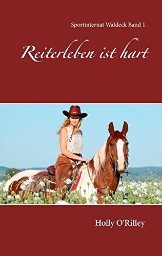 Pferd Teenager-mädchen Bücher Für (Reiterleben ist hart (Sportinternat Waldeck))