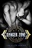Danger Zone (The Elite Book 1) (English Edition)