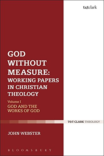 1: God Without Measure: Working Papers in Christian Theology