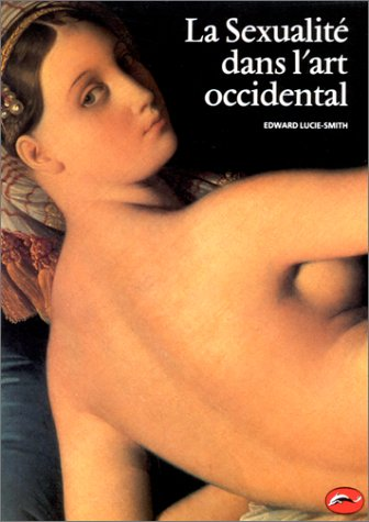 La Sexualité dans l'art occidental par Edward Lucie-Smith