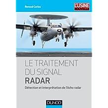 Le traitement du signal radar - Détection et interprétation de l'écho radar