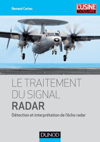 Le traitement du signal radar : Détection et interprétation de l'écho radar