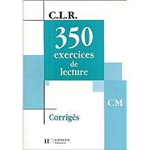 350 exercices de lecture, CM : Corrigés