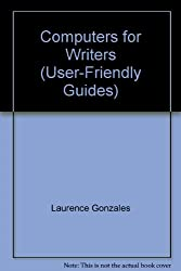 Computers for Writers (User-Friendly Guides)