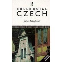 Colloquial Czech (Colloquial Series)