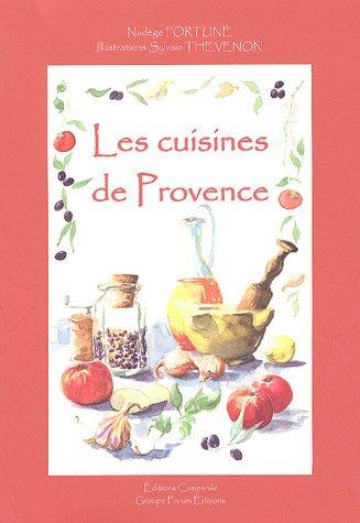 Les cuisines de Provence par Nadège Fortuné