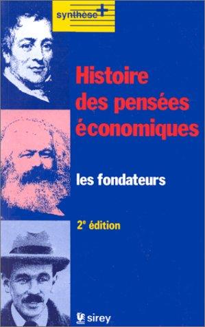 HISTOIRE DES PENSEES ECONOMIQUES. Les fondateurs, 2 ème édition 1993 par Maurice Baslé, Bernard Chavance, Collectif, Alain Gélédan, Françoise Benhamou