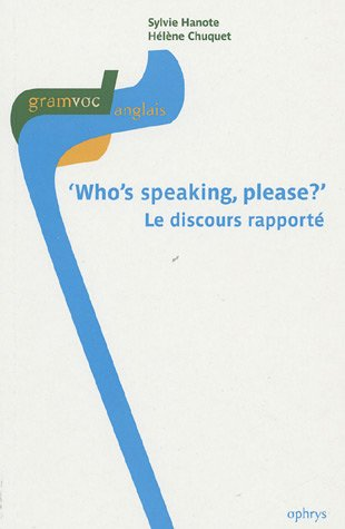 Who's speaking please ? : Le discours rapport
