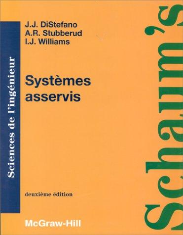 SYSTEMES ASSERVIS. Cours et problèmes par Joseph-J DiStefano