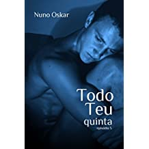 Todo Teu: Quinta (Portuguese Edition)