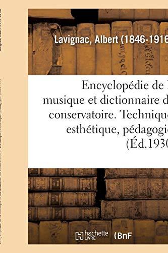 Encyclopédie de la musique et dictionnaire du conservatoire. 2,5: Deuxième partie, Technique, esthétique, pédagogie. [5], Esthétique