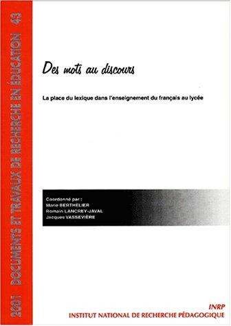 des-mots-au-discours-la-place-du-lexique-dans-l-39-enseignement-du-franais-au-lyce