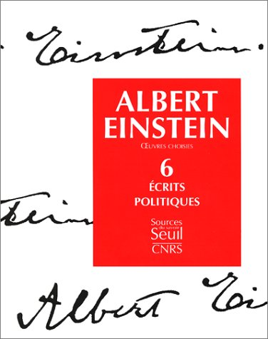 Oeuvres choisies, tome 6 : Ecrits politiques