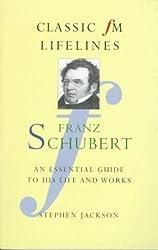Schubert (Classic FM Lifelines)
