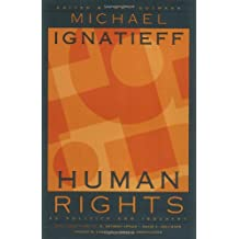 Human Rights as Politics and Idolatry: (The University Center for Human Values Series)