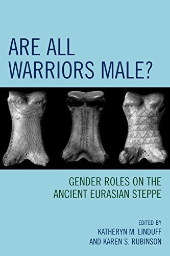 Are All Warriors Male?: Gender Roles on the Ancient Eurasian Steppe (Gender and Archaeology) by AltaMira Press (2008-03-13)