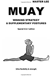 MUAY: Winning Strategy & Supplementary Postures - Special 2-In-1 Edition