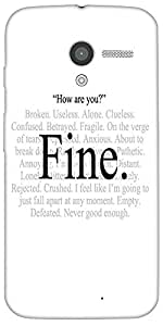Snoogg Im Fine Express Yourself Case Cover For Moto-X / Motorola X/4S