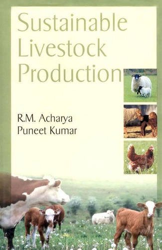 Sustainable Livestock Production por R. M. Acharya
