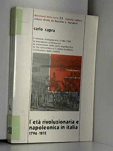L'eta' rivoluzionaria e napoleonica in Italia 1796-1815