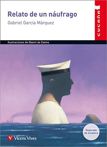 Relato De Un Naufrago (cucaña) (Colección Cucaña) - 9788468211060
