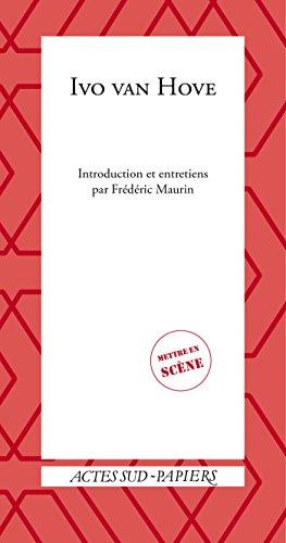 Ivo van Hove par Frédéric Maurin