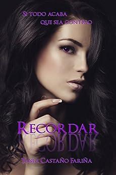 Recordar (Negro Atardecer nº 3) (Spanish Edition) by [Castaño Fariña , Tania]