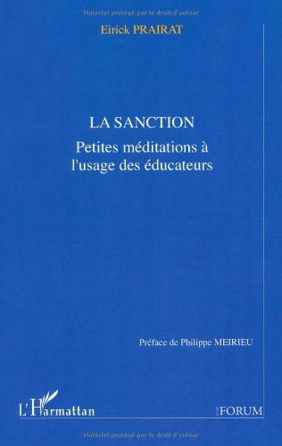 La sanction: Petites mditations  l'usage des ducateurs