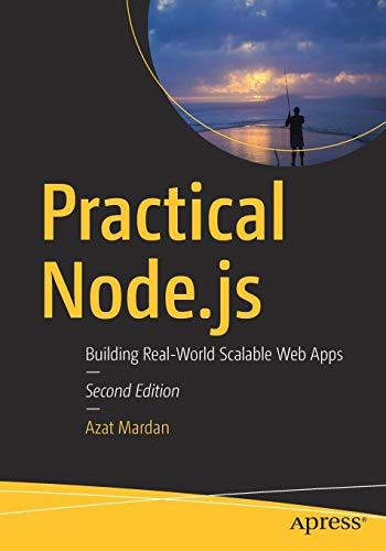 Practical Node.js: Building Real-World Scalable Web Apps por Azat Mardan