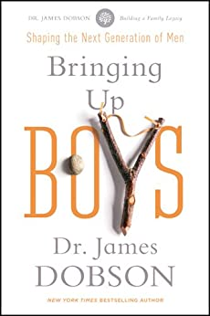 Bringing Up Boys (English Edition) par [Dobson, James C.]