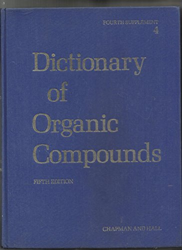 Dictionary of Organic Compounds (Dictionary of Organic Compounds Supplement)