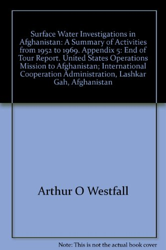 surface-water-investigations-in-afghanistan-a-summary-of-activities-from-1952-to-1969-appendix-5-end