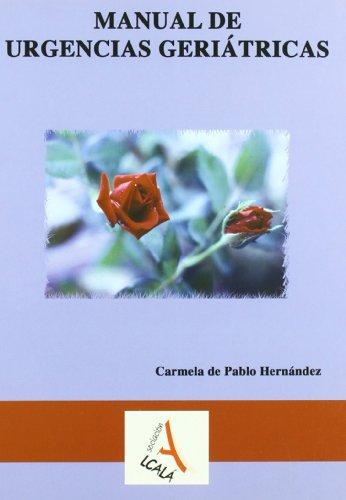 Manual De Urgencias Geriatricas (Geriatría.Gerontología) por Carmela de Pablo Hernández