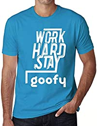 One in the City Hombre Camiseta Gráfico T-Shirt Work Hard Stay Goofy Azul